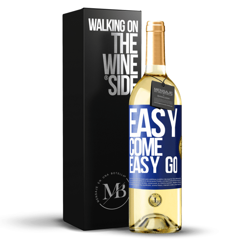 24,95 € Free Shipping | White Wine WHITE Edition Easy come, easy go Blue Label. Customizable label Young wine Harvest 2020 Verdejo