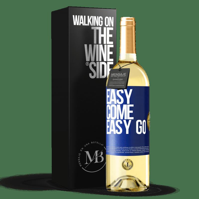 24,95 € Envío gratis | Vino Blanco Edición WHITE Easy come, easy go Etiqueta Azul. Etiqueta personalizable Vino joven Cosecha 2020 Verdejo