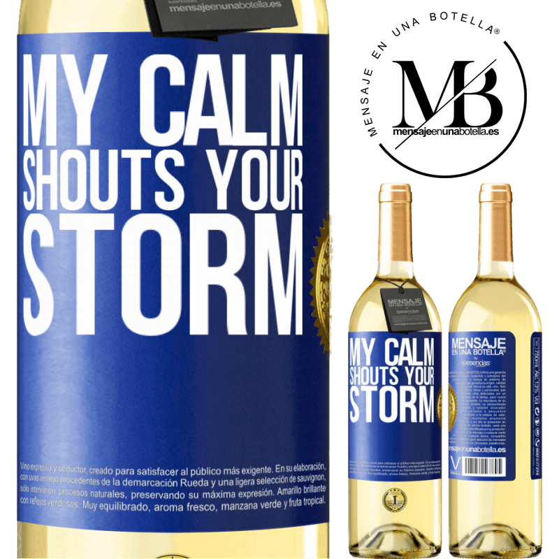 24,95 € Free Shipping   White Wine WHITE Edition My calm shouts your storm Blue Label. Customizable label Young wine Harvest 2020 Verdejo