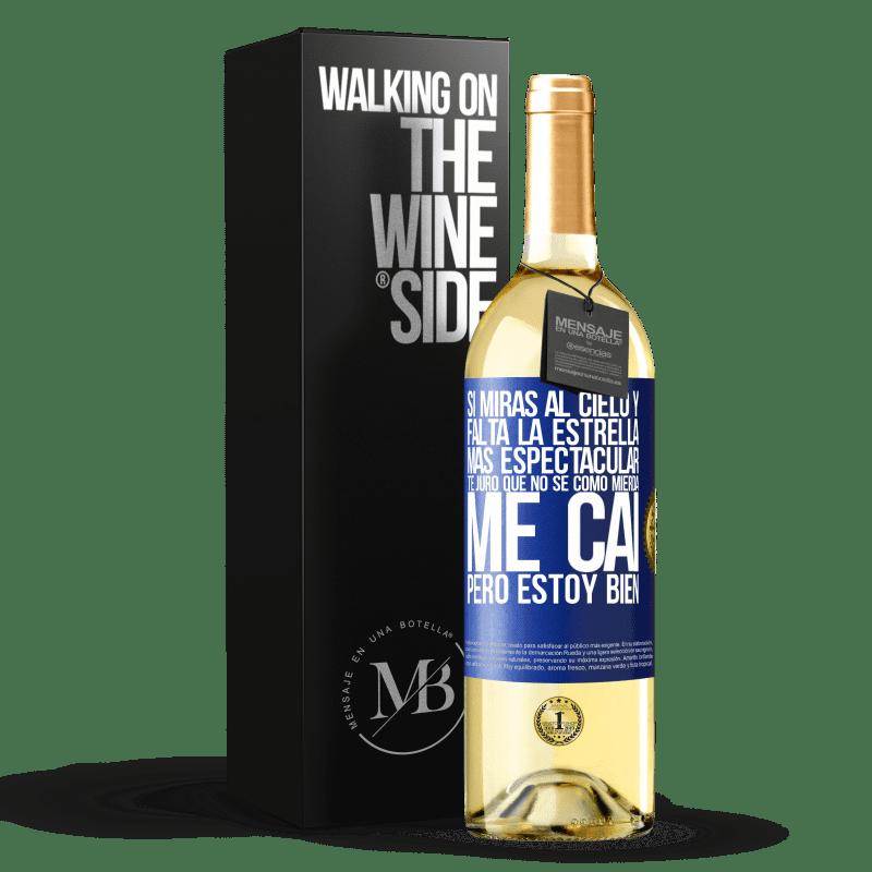 24,95 € Envoi gratuit | Vin blanc Édition WHITE Si vous regardez le ciel et que l'étoile la plus spectaculaire manque, je jure que je ne sais pas comment je suis tombé, Étiquette Bleue. Étiquette personnalisable Vin jeune Récolte 2020 Verdejo