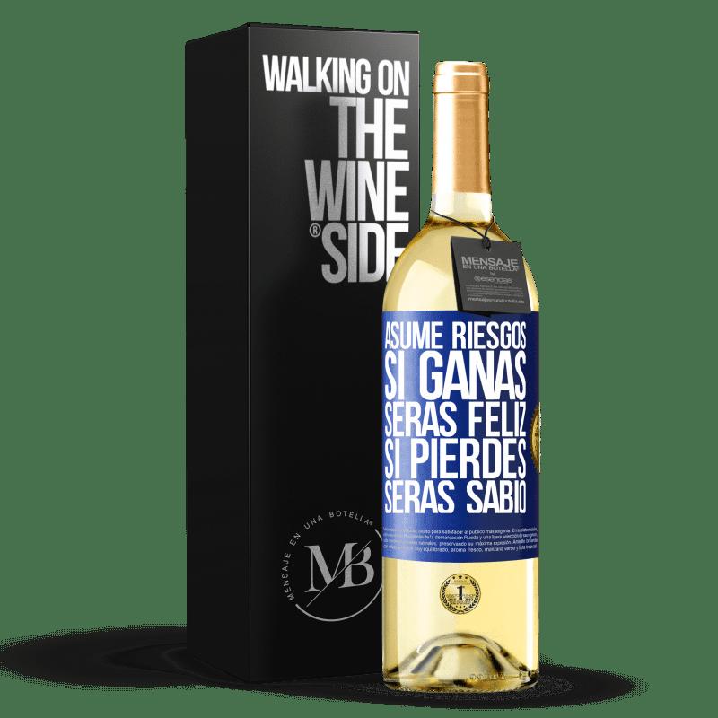 24,95 € Envío gratis | Vino Blanco Edición WHITE Asume riesgos. Si ganas, serás feliz. Si pierdes, serás sabio Etiqueta Azul. Etiqueta personalizable Vino joven Cosecha 2020 Verdejo