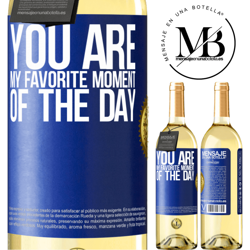 24,95 € Free Shipping | White Wine WHITE Edition You are my favorite moment of the day Blue Label. Customizable label Young wine Harvest 2020 Verdejo