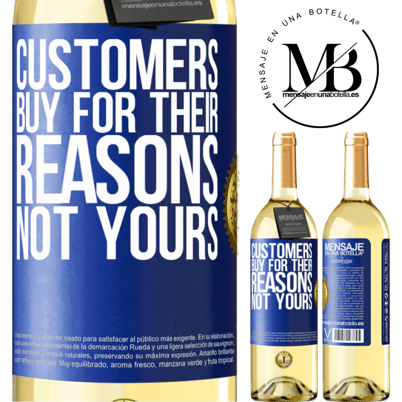 24,95 € Free Shipping | White Wine WHITE Edition Customers buy for their reasons, not yours Blue Label. Customizable label Young wine Harvest 2020 Verdejo