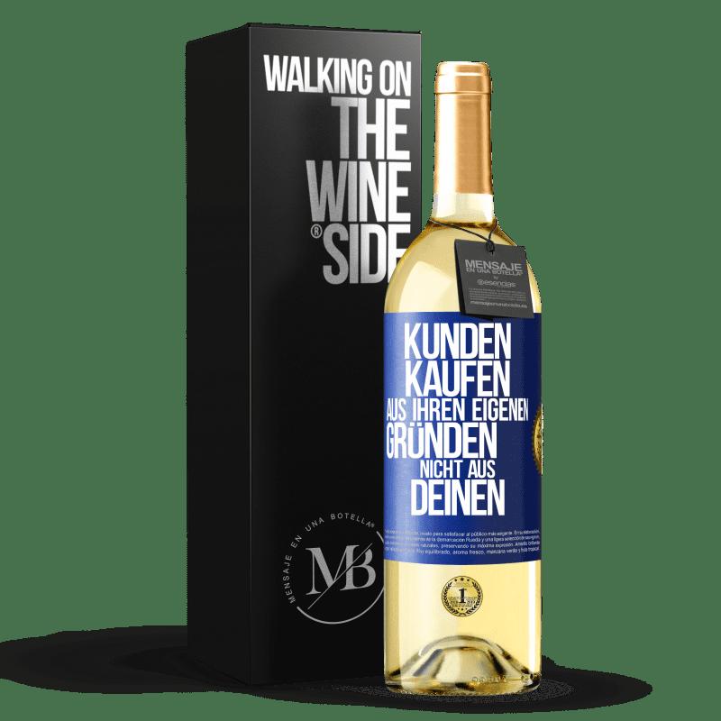24,95 € Kostenloser Versand | Weißwein WHITE Ausgabe Kunden kaufen aus bestimmten Gründen, nicht aus Ihren Gründen Blaue Markierung. Anpassbares Etikett Junger Wein Ernte 2020 Verdejo