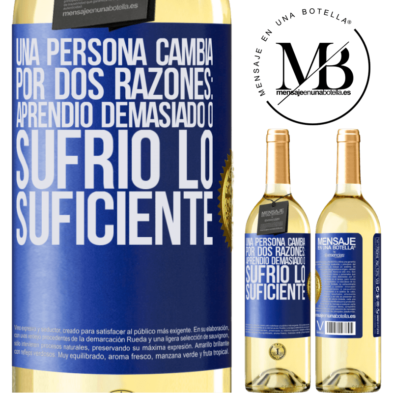 24,95 € Envoi gratuit   Vin blanc Édition WHITE Une personne change pour deux raisons: elle a trop appris ou assez souffert Étiquette Bleue. Étiquette personnalisable Vin jeune Récolte 2020 Verdejo