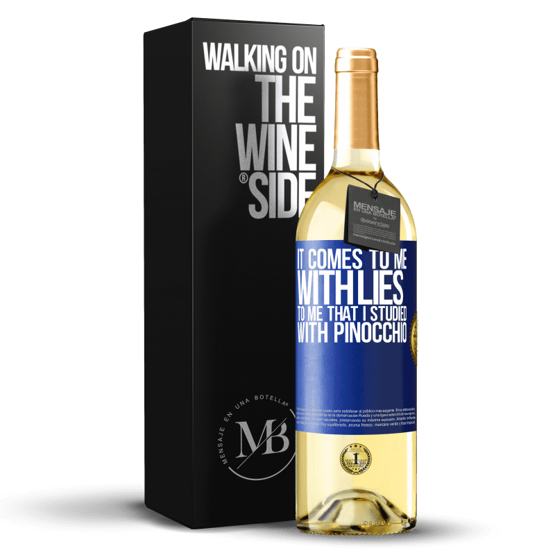 24,95 € Free Shipping | White Wine WHITE Edition It comes to me with lies. To me that I studied with Pinocchio Blue Label. Customizable label Young wine Harvest 2020 Verdejo