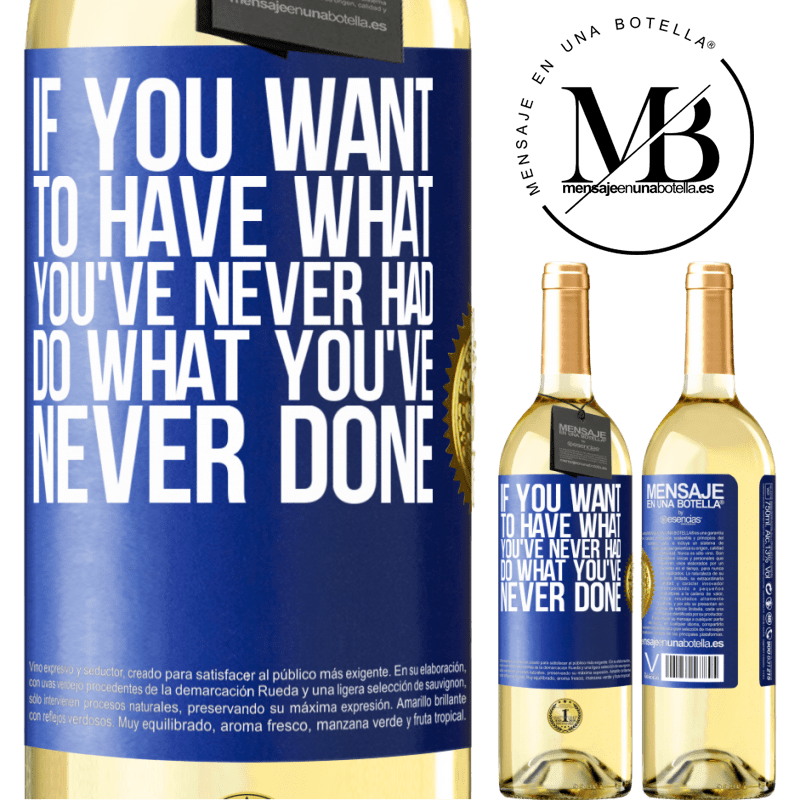 24,95 € Free Shipping   White Wine WHITE Edition If you want to have what you've never had, do what you've never done Blue Label. Customizable label Young wine Harvest 2020 Verdejo