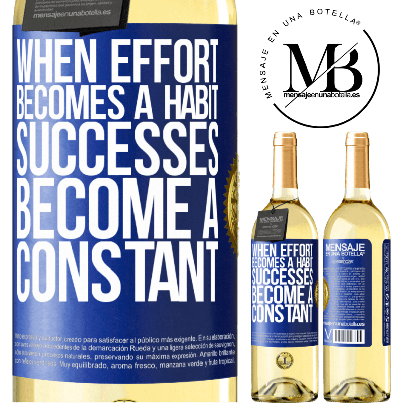 24,95 € Free Shipping | White Wine WHITE Edition When effort becomes a habit, successes become a constant Blue Label. Customizable label Young wine Harvest 2020 Verdejo