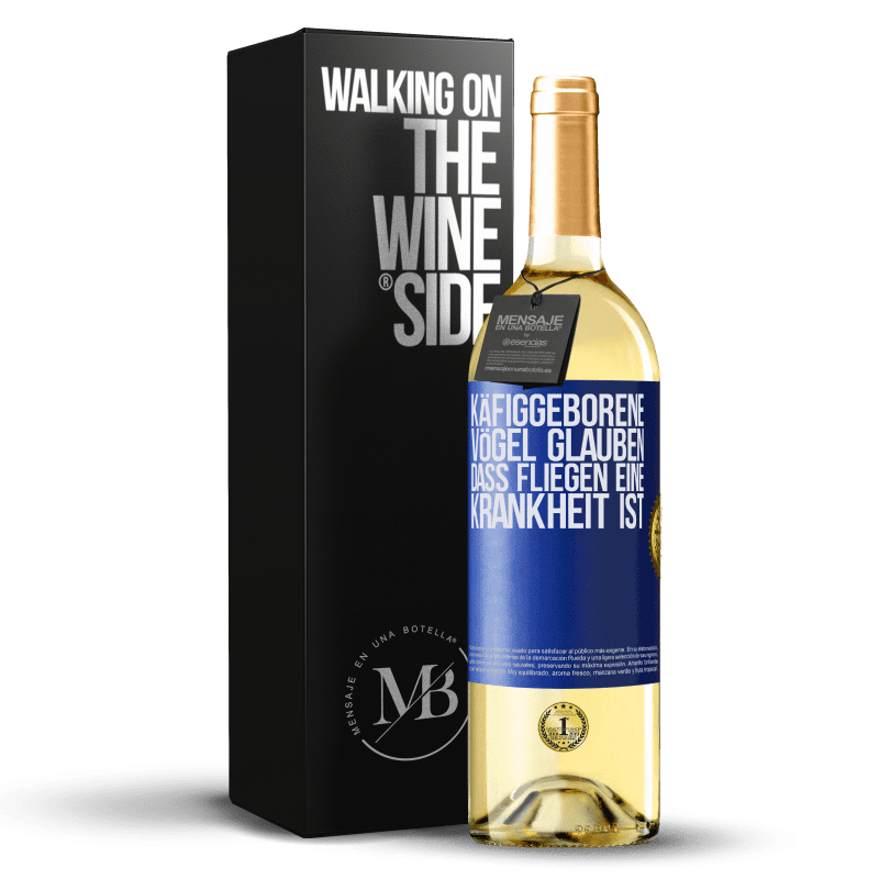 24,95 € Kostenloser Versand   Weißwein WHITE Ausgabe Käfiggeborene Vögel glauben, dass Fliegen eine Krankheit ist Blaue Markierung. Anpassbares Etikett Junger Wein Ernte 2020 Verdejo