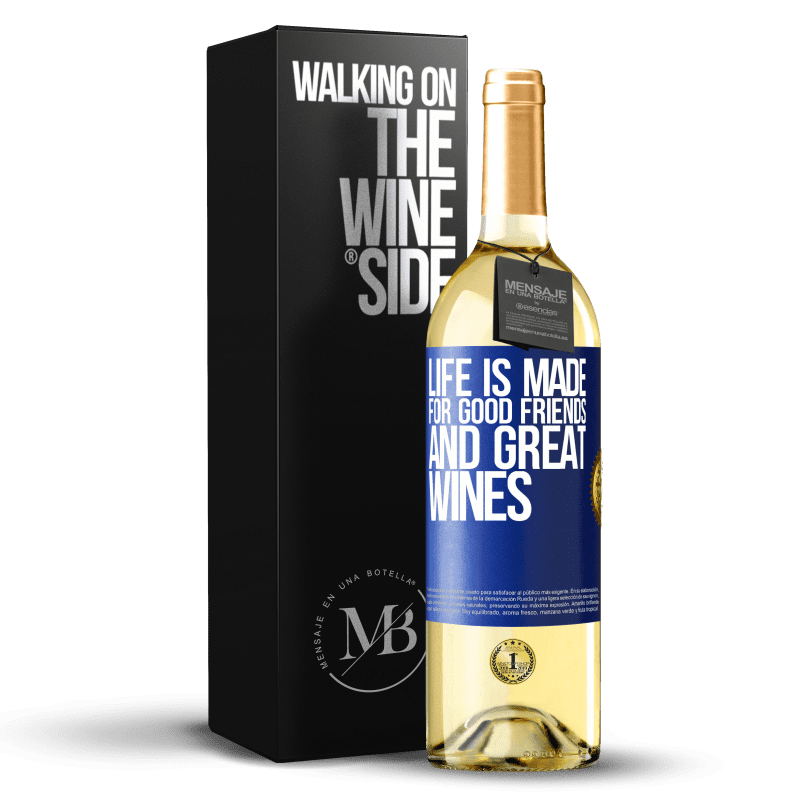 24,95 € Free Shipping   White Wine WHITE Edition Life is made for good friends and great wines Blue Label. Customizable label Young wine Harvest 2020 Verdejo