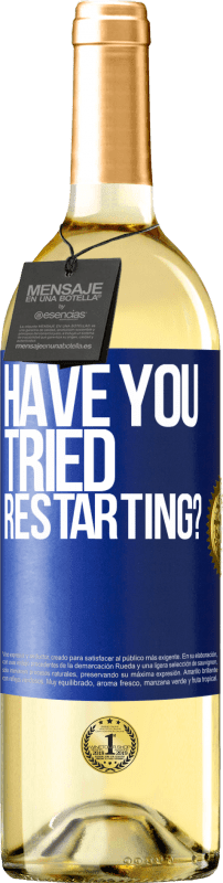 24,95 € | White Wine WHITE Edition have you tried restarting? Blue Label. Customizable label Young wine Harvest 2020 Verdejo