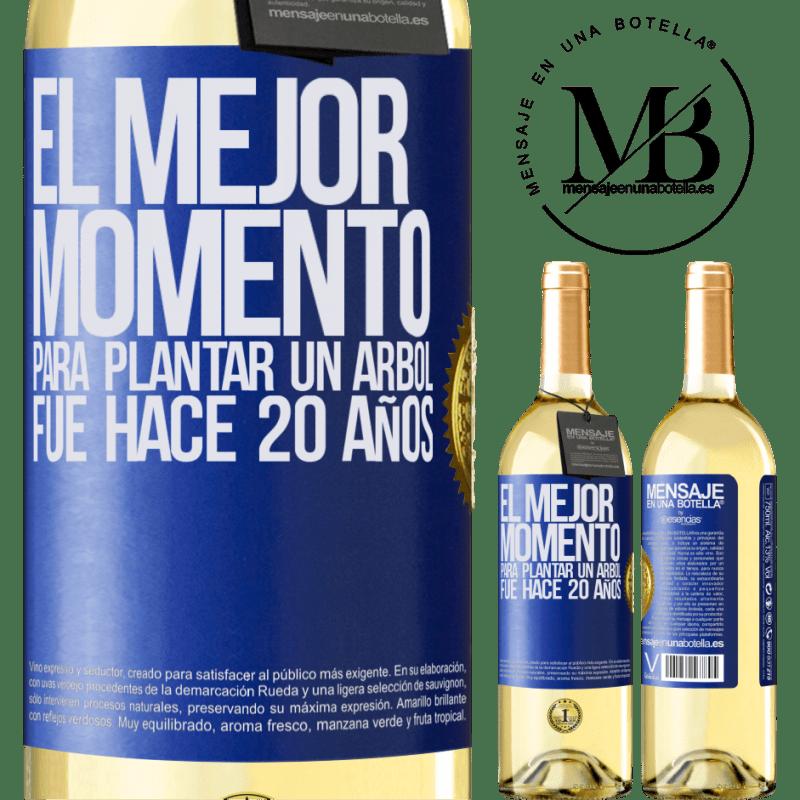 24,95 € Envío gratis | Vino Blanco Edición WHITE El mejor momento para plantar un árbol , fue hace 20 años Etiqueta Azul. Etiqueta personalizable Vino joven Cosecha 2020 Verdejo