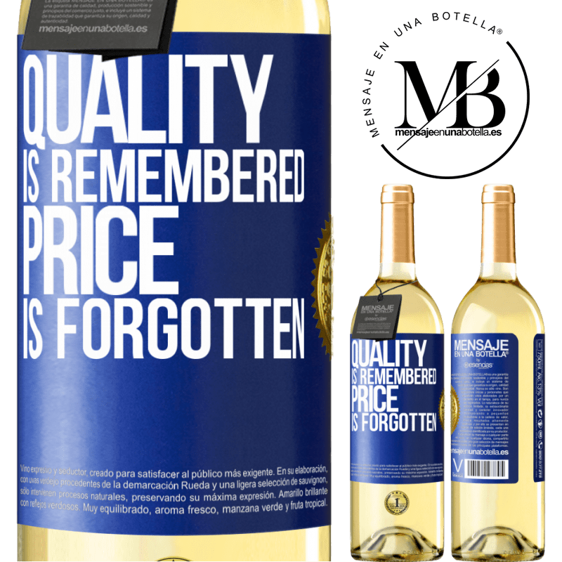 24,95 € Free Shipping   White Wine WHITE Edition Quality is remembered, price is forgotten Blue Label. Customizable label Young wine Harvest 2020 Verdejo