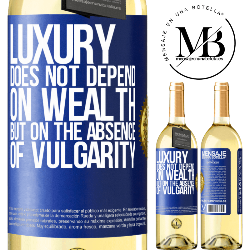 24,95 € Free Shipping | White Wine WHITE Edition Luxury does not depend on wealth, but on the absence of vulgarity Blue Label. Customizable label Young wine Harvest 2020 Verdejo