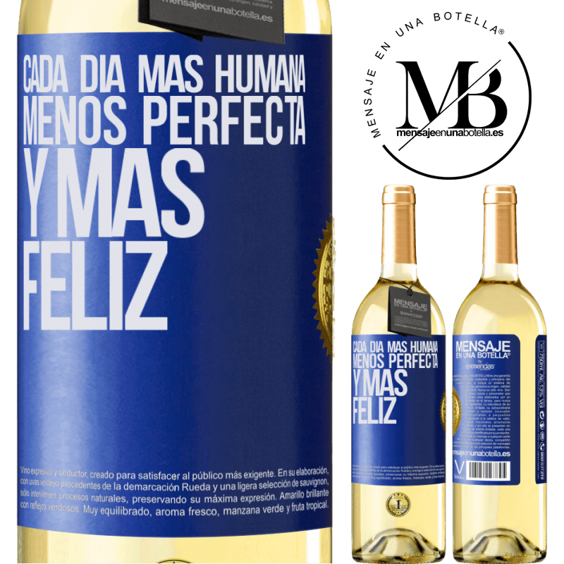 24,95 € Envío gratis | Vino Blanco Edición WHITE Cada día más humana, menos perfecta y más feliz Etiqueta Azul. Etiqueta personalizable Vino joven Cosecha 2020 Verdejo