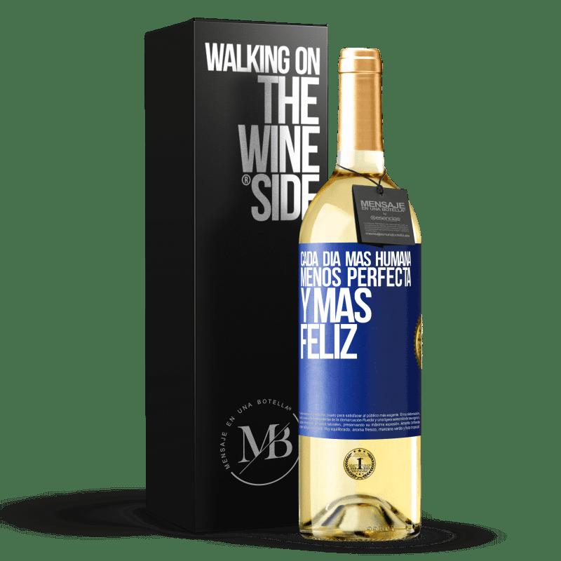 24,95 € Envoi gratuit   Vin blanc Édition WHITE Chaque jour plus humain, moins parfait et plus heureux Étiquette Bleue. Étiquette personnalisable Vin jeune Récolte 2020 Verdejo