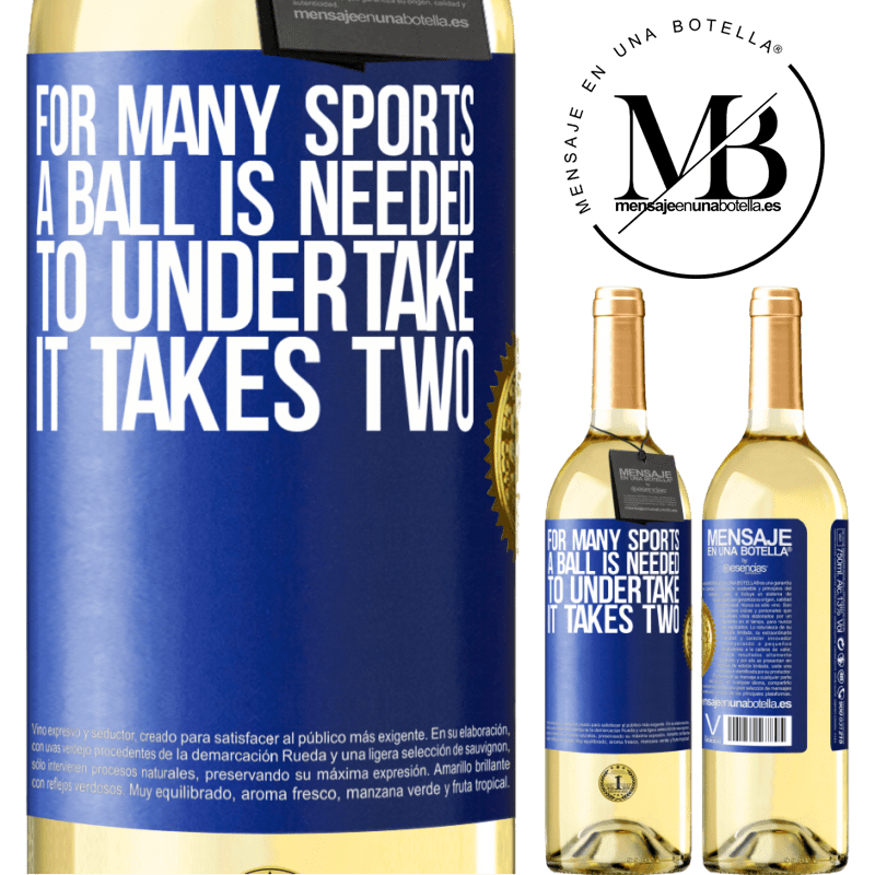 24,95 € Free Shipping | White Wine WHITE Edition For many sports a ball is needed. To undertake, it takes two Blue Label. Customizable label Young wine Harvest 2020 Verdejo