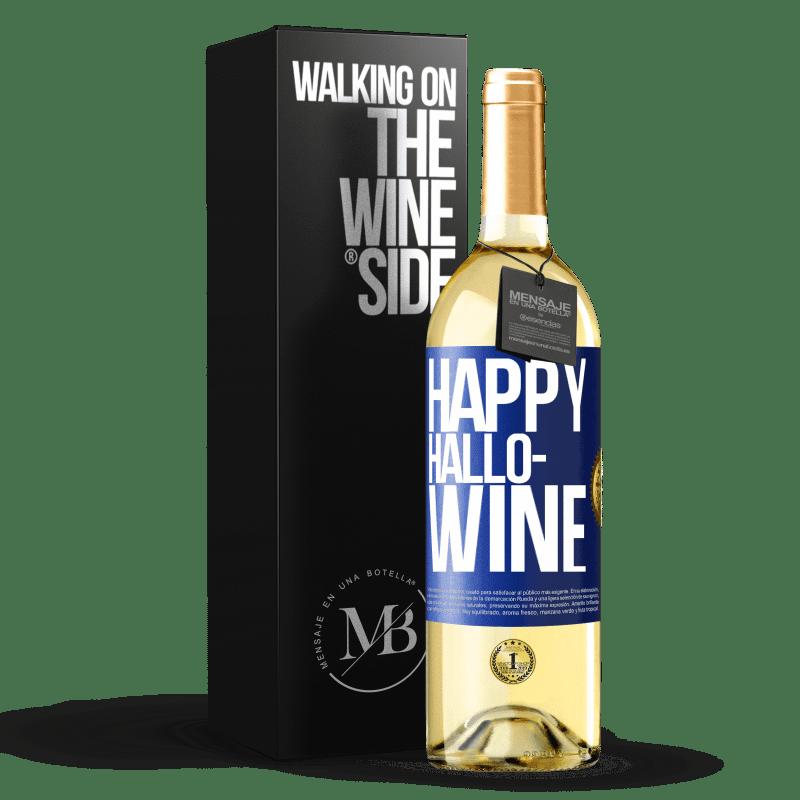 24,95 € Free Shipping | White Wine WHITE Edition Happy Hallo-Wine Blue Label. Customizable label Young wine Harvest 2020 Verdejo