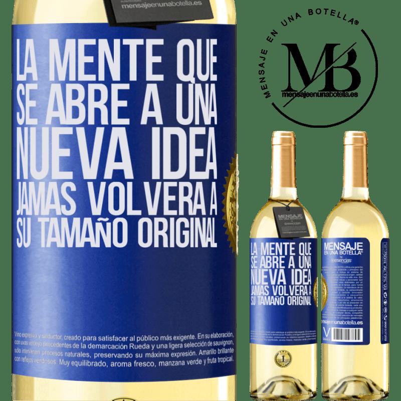24,95 € Envío gratis | Vino Blanco Edición WHITE La mente que se abre a una nueva idea jamás volverá a su tamaño original Etiqueta Azul. Etiqueta personalizable Vino joven Cosecha 2020 Verdejo