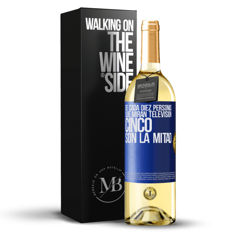 24,95 € Envoi gratuit | Vin blanc Édition WHITE Sur dix personnes qui regardent la télévision, cinq sont la moitié Étiquette Bleue. Étiquette personnalisable Vin jeune Récolte 2020 Verdejo