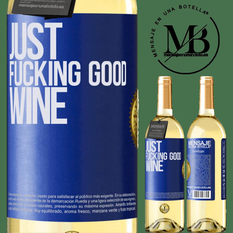 24,95 € Envío gratis | Vino Blanco Edición WHITE Just fucking good wine Etiqueta Azul. Etiqueta personalizable Vino joven Cosecha 2020 Verdejo