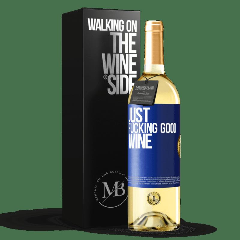 24,95 € Envoi gratuit   Vin blanc Édition WHITE Just fucking good wine Étiquette Bleue. Étiquette personnalisable Vin jeune Récolte 2020 Verdejo