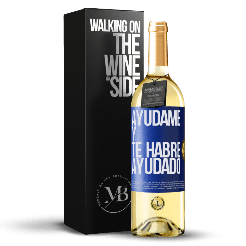 24,95 € Envoi gratuit   Vin blanc Édition WHITE Aidez-moi et je vous aurai aidé Étiquette Bleue. Étiquette personnalisable Vin jeune Récolte 2020 Verdejo