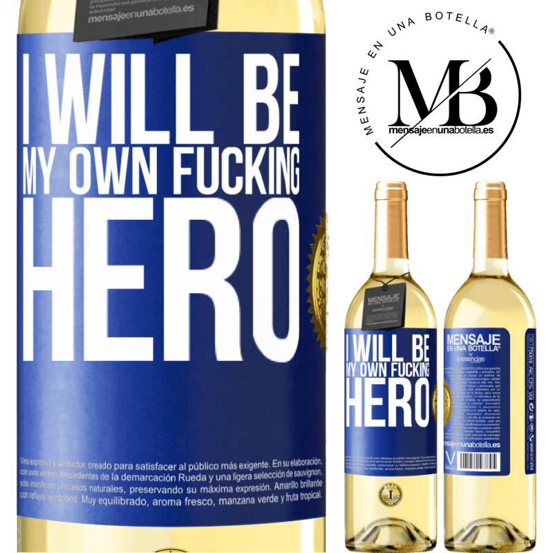 24,95 € Free Shipping   White Wine WHITE Edition I will be my own fucking hero Blue Label. Customizable label Young wine Harvest 2020 Verdejo