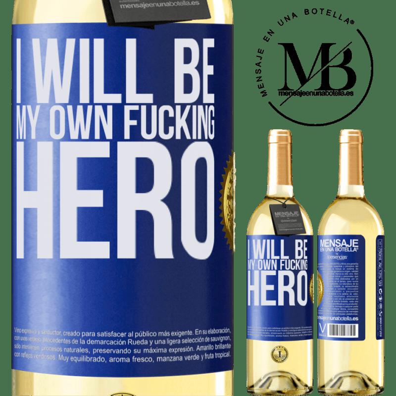 24,95 € Envío gratis   Vino Blanco Edición WHITE I will be my own fucking hero Etiqueta Azul. Etiqueta personalizable Vino joven Cosecha 2020 Verdejo