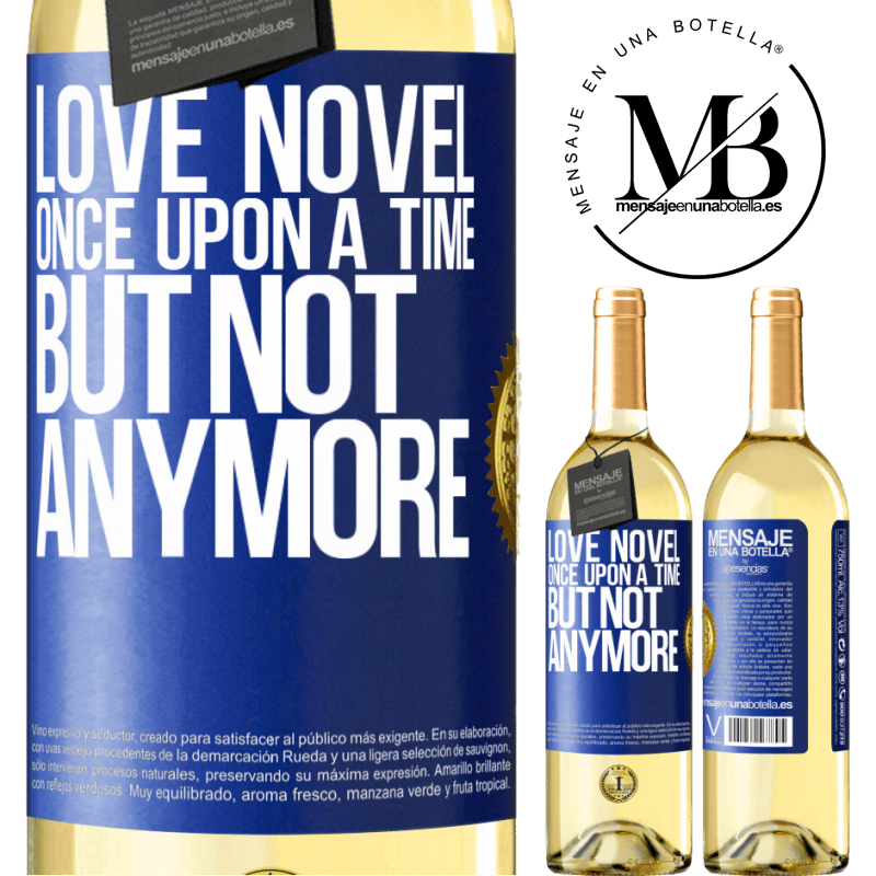24,95 € Free Shipping | White Wine WHITE Edition Love novel. Once upon a time, but not anymore Blue Label. Customizable label Young wine Harvest 2020 Verdejo