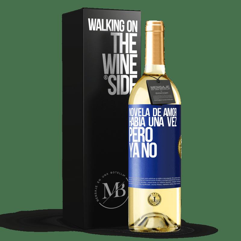 24,95 € Envoi gratuit | Vin blanc Édition WHITE Roman d'amour. Il était une fois, mais pas plus Étiquette Bleue. Étiquette personnalisable Vin jeune Récolte 2020 Verdejo