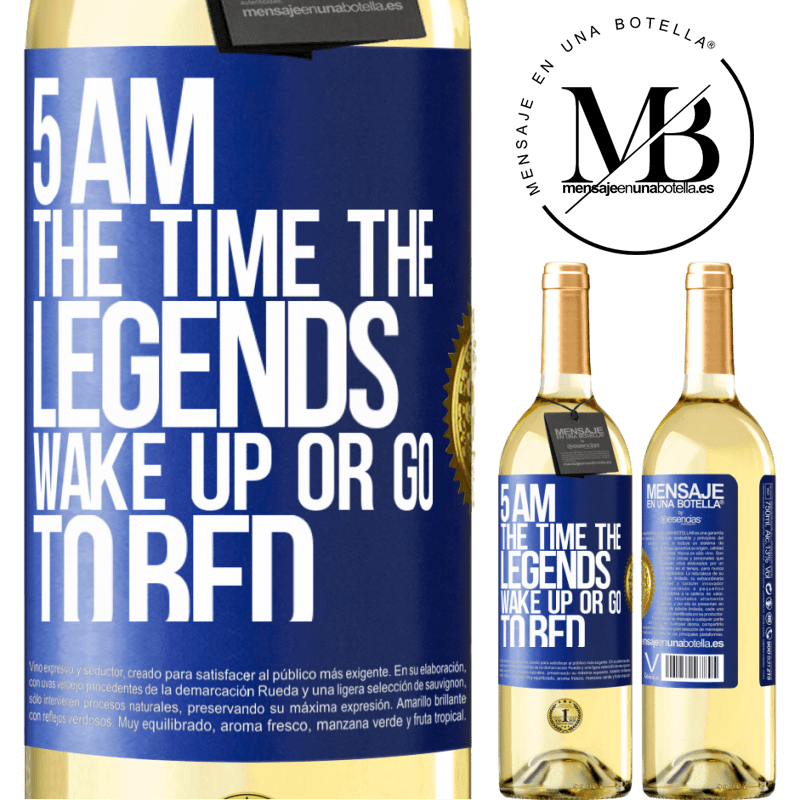 24,95 € Free Shipping | White Wine WHITE Edition 5 AM. The time the legends wake up or go to bed Blue Label. Customizable label Young wine Harvest 2020 Verdejo