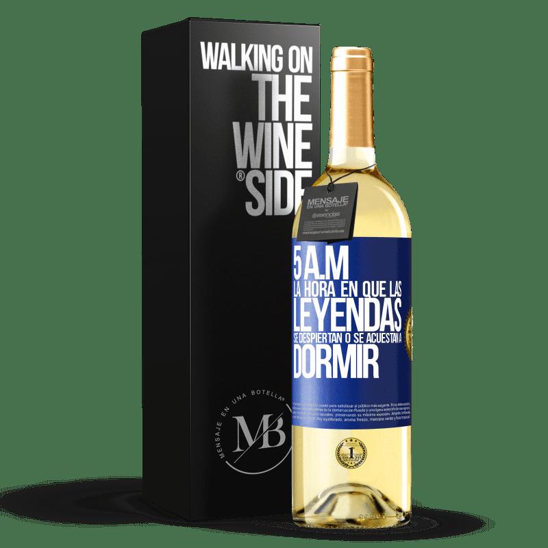 24,95 € Envoi gratuit | Vin blanc Édition WHITE 5 heures du matin Le moment où les légendes se réveillent ou se couchent Étiquette Bleue. Étiquette personnalisable Vin jeune Récolte 2020 Verdejo