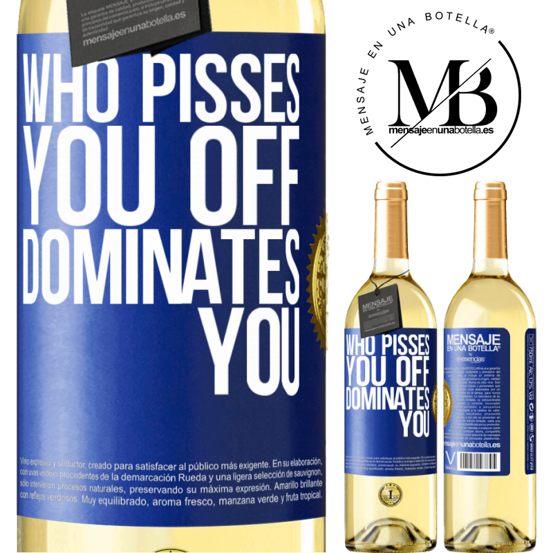 24,95 € Free Shipping | White Wine WHITE Edition Who pisses you off, dominates you Blue Label. Customizable label Young wine Harvest 2020 Verdejo