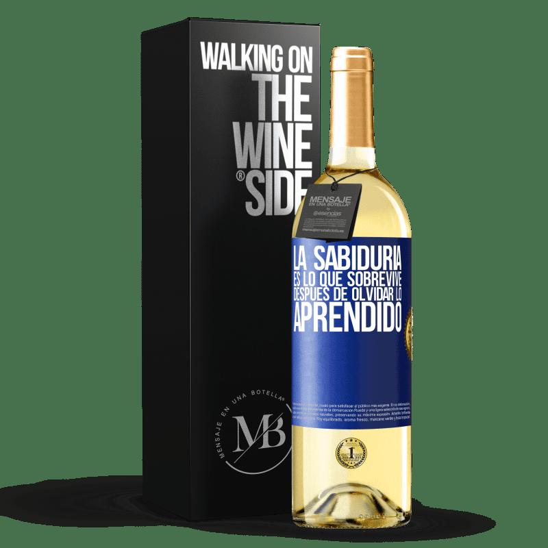 24,95 € Envío gratis | Vino Blanco Edición WHITE La sabiduría es lo que sobrevive después de olvidar lo aprendido Etiqueta Azul. Etiqueta personalizable Vino joven Cosecha 2020 Verdejo