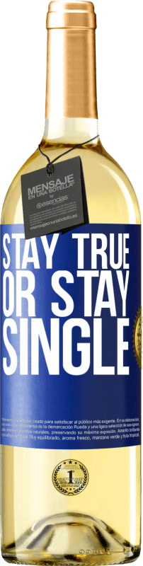 24,95 € Free Shipping   White Wine WHITE Edition Stay true, or stay single Blue Label. Customizable label Young wine Harvest 2020 Verdejo