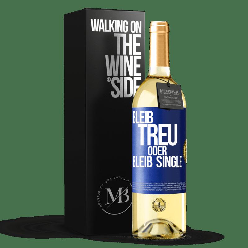 24,95 € Kostenloser Versand | Weißwein WHITE Ausgabe Bleib wahr oder bleib Single Blaue Markierung. Anpassbares Etikett Junger Wein Ernte 2020 Verdejo