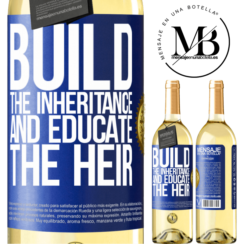 24,95 € Free Shipping | White Wine WHITE Edition Build the inheritance and educate the heir Blue Label. Customizable label Young wine Harvest 2020 Verdejo