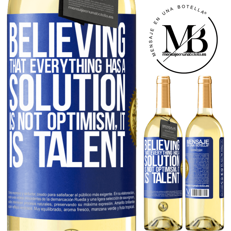 24,95 € Free Shipping | White Wine WHITE Edition Believing that everything has a solution is not optimism. Is slow Blue Label. Customizable label Young wine Harvest 2020 Verdejo