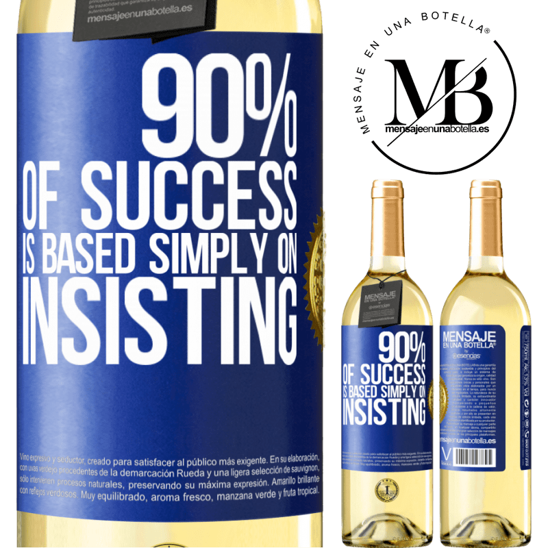 24,95 € Free Shipping | White Wine WHITE Edition 90% of success is based simply on insisting Blue Label. Customizable label Young wine Harvest 2020 Verdejo