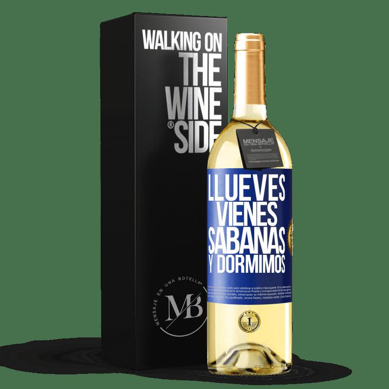 24,95 € Envoi gratuit | Vin blanc Édition WHITE Llueves, vienes, sábanas y dormimos Étiquette Bleue. Étiquette personnalisable Vin jeune Récolte 2020 Verdejo