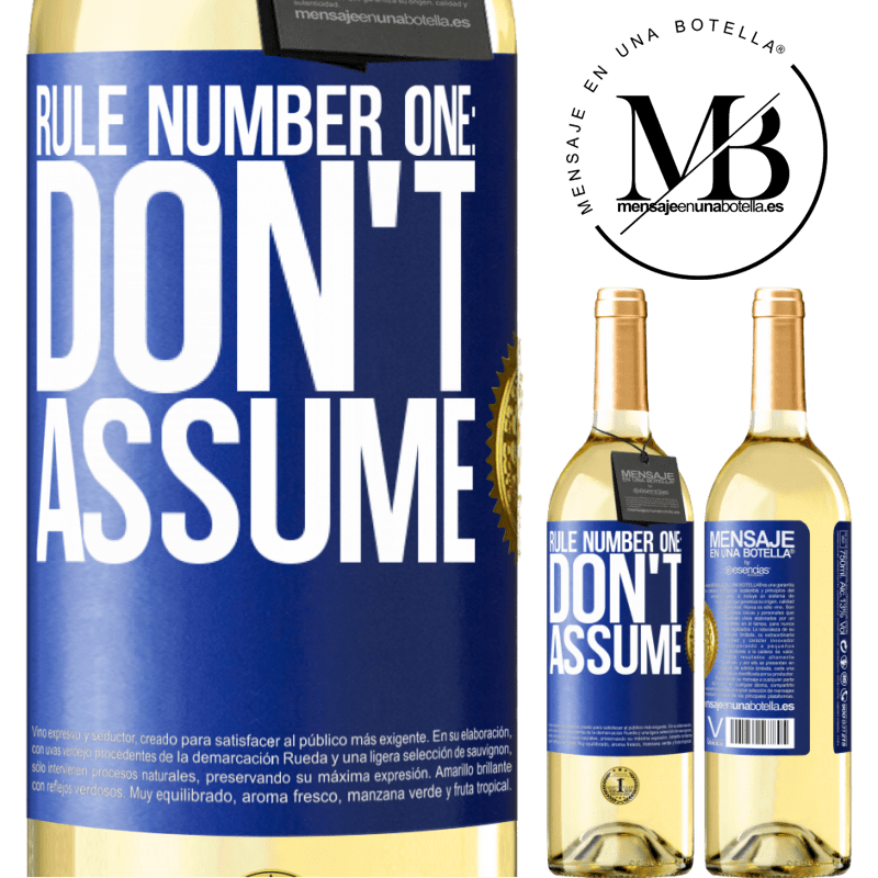 24,95 € Free Shipping | White Wine WHITE Edition Rule number one: don't assume Blue Label. Customizable label Young wine Harvest 2020 Verdejo