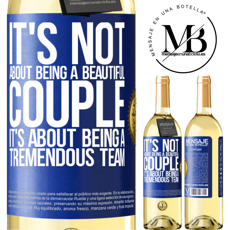 24,95 € Free Shipping | White Wine WHITE Edition It's not about being a beautiful couple. It's about being a tremendous team Blue Label. Customizable label Young wine Harvest 2020 Verdejo