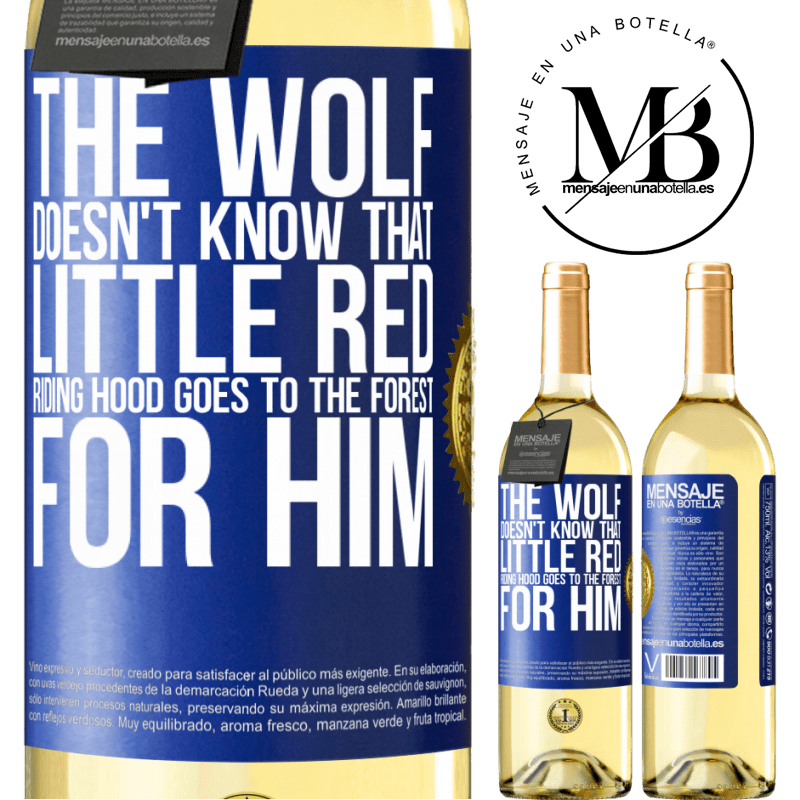 24,95 € Free Shipping | White Wine WHITE Edition He does not know the wolf that little red riding hood goes to the forest for him Blue Label. Customizable label Young wine Harvest 2020 Verdejo