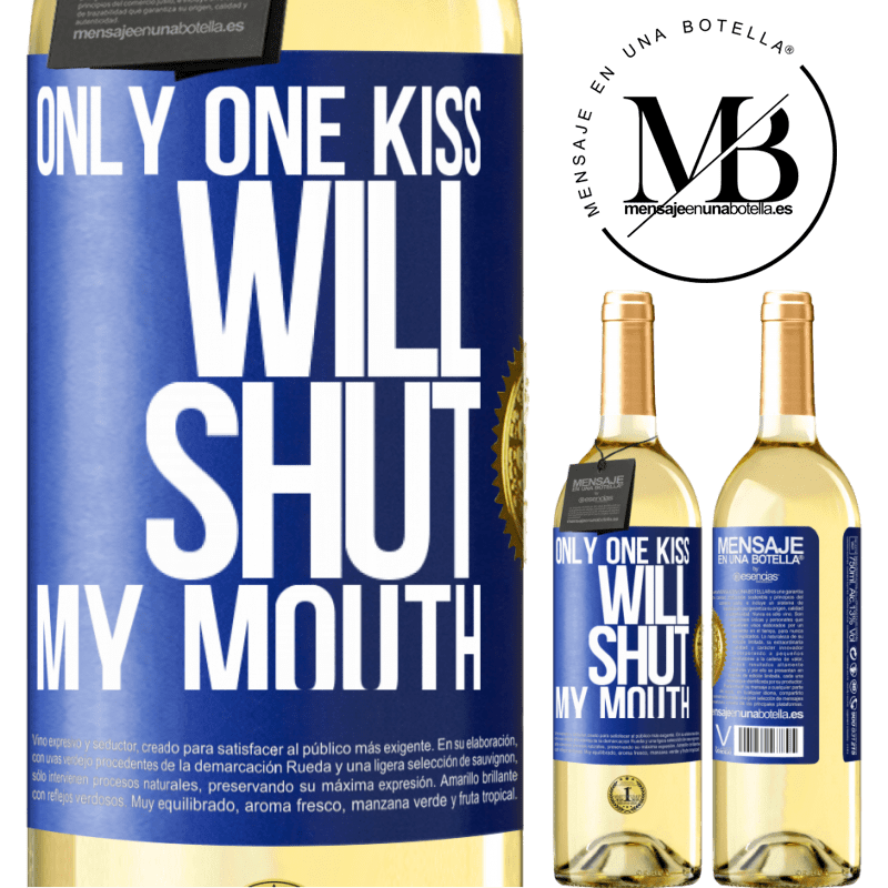 24,95 € Free Shipping | White Wine WHITE Edition Only one kiss will shut my mouth Blue Label. Customizable label Young wine Harvest 2020 Verdejo
