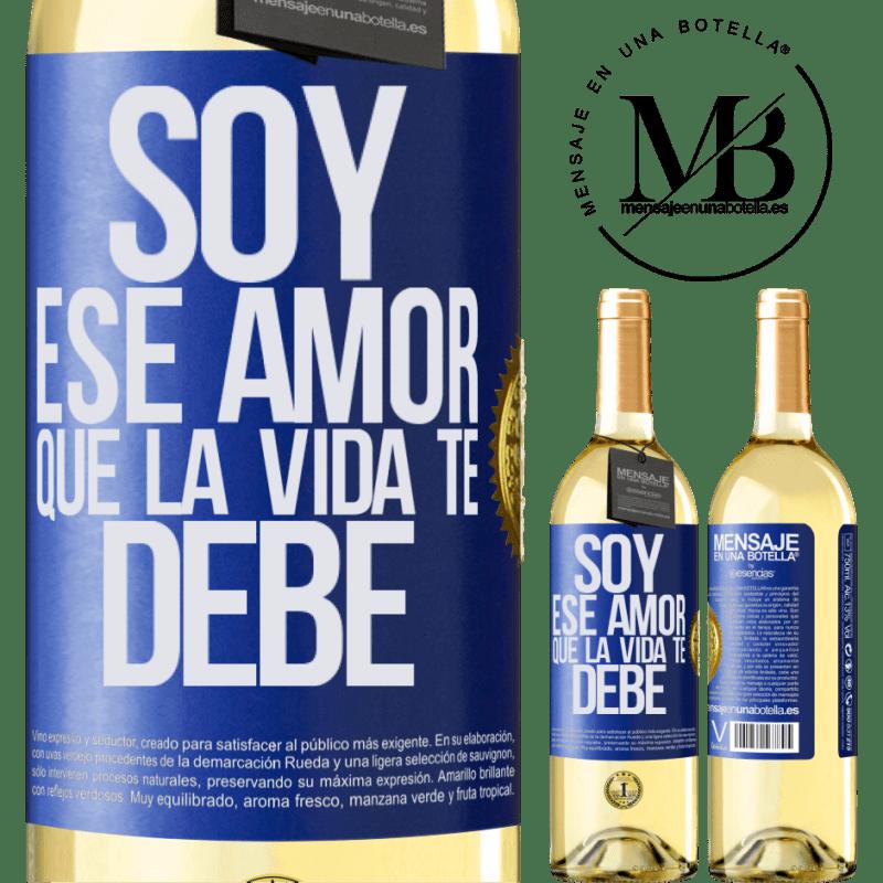 24,95 € Envoi gratuit | Vin blanc Édition WHITE Je suis cet amour que la vie te doit Étiquette Bleue. Étiquette personnalisable Vin jeune Récolte 2020 Verdejo