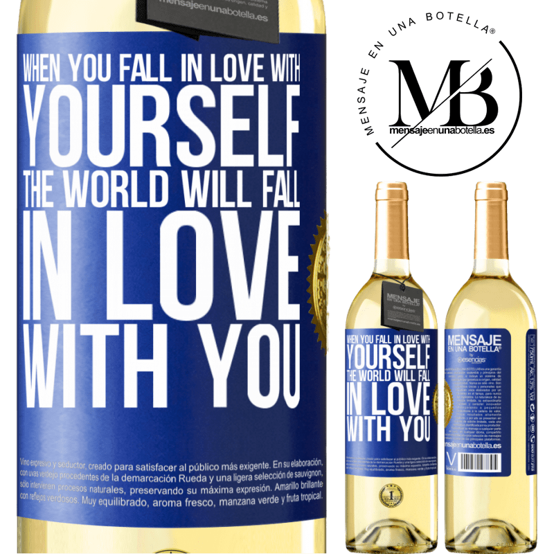 24,95 € Free Shipping   White Wine WHITE Edition When you fall in love with yourself, the world will fall in love with you Blue Label. Customizable label Young wine Harvest 2020 Verdejo