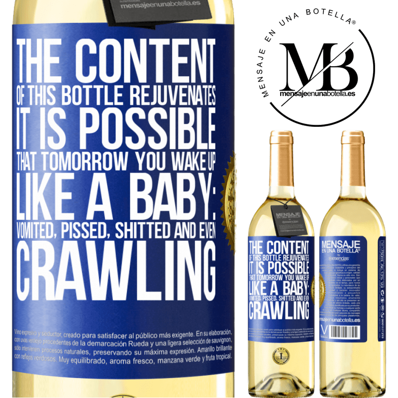 24,95 € Free Shipping | White Wine WHITE Edition The content of this bottle rejuvenates. It is possible that tomorrow you wake up like a baby: vomited, pissed, shitted and Blue Label. Customizable label Young wine Harvest 2020 Verdejo