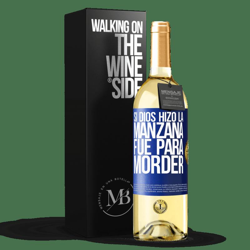 24,95 € Envoi gratuit | Vin blanc Édition WHITE Si Dieu a fait la pomme, c'était pour mordre Étiquette Bleue. Étiquette personnalisable Vin jeune Récolte 2020 Verdejo