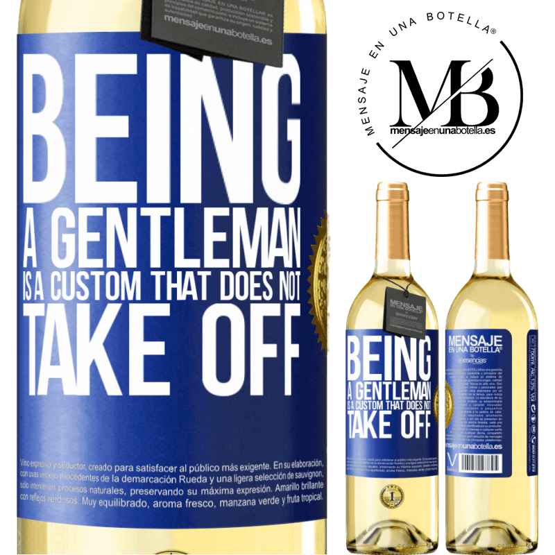 24,95 € Free Shipping | White Wine WHITE Edition Being a gentleman is a custom that does not take off Blue Label. Customizable label Young wine Harvest 2020 Verdejo